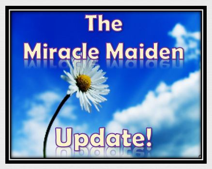 http://newsletter.followersofyah.com/Oct-Nov-2011/miraclemaidenupdate.JPG