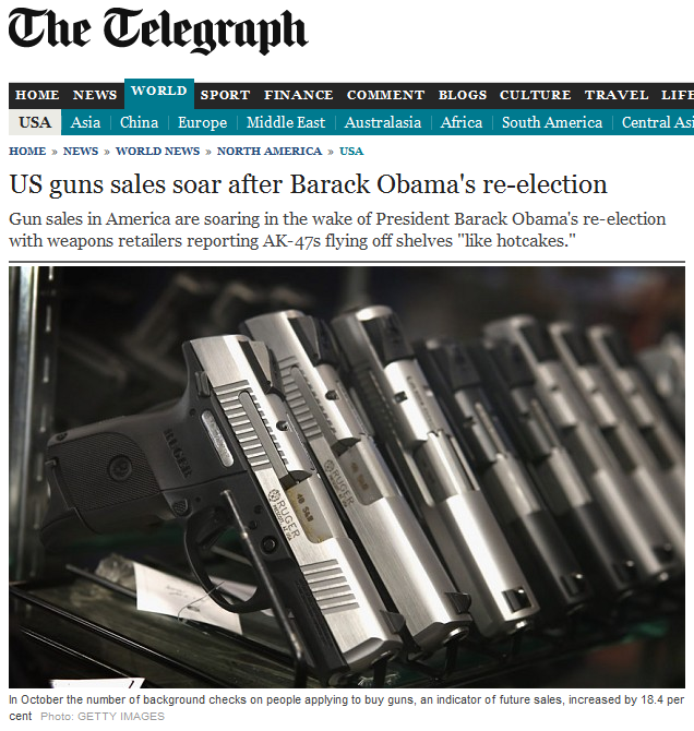 http://www.telegraph.co.uk/news/worldnews/northamerica/usa/9670585/US-guns-sales-soar-after-Barack-Obamas-re-election.html