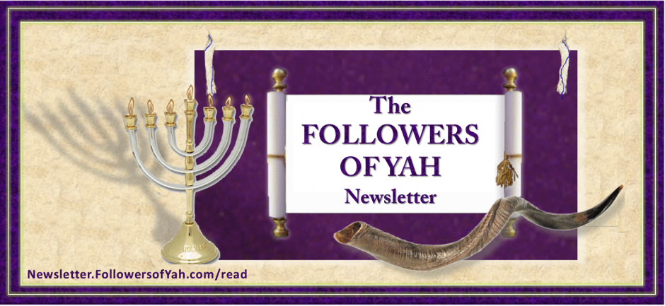 Followers of YAH Newsletter